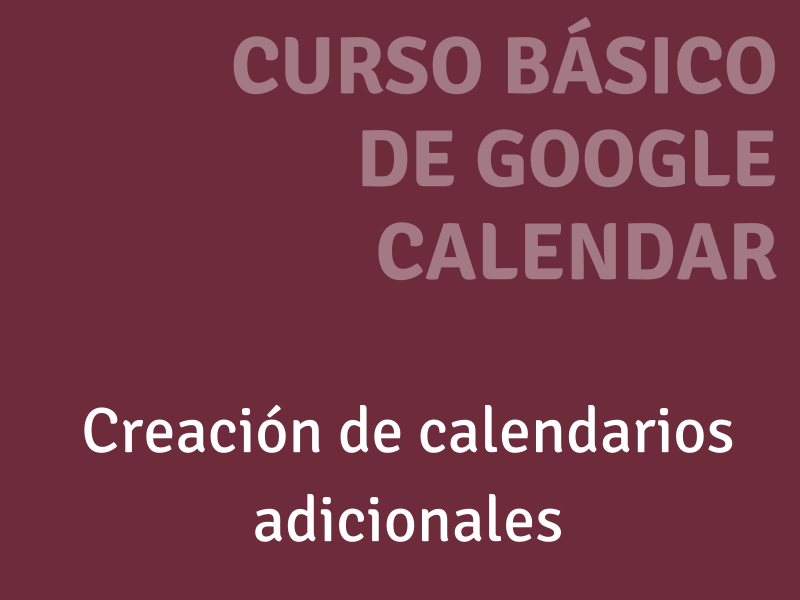 creación de calendarios adicionales