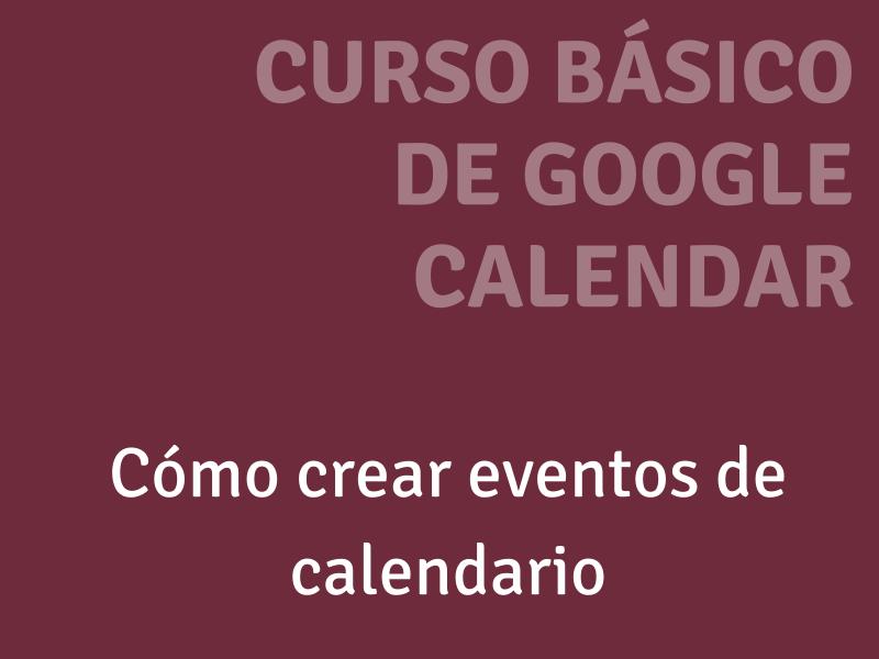 Cómo crear un evento en google calendar