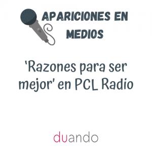 'Razones para ser mejor' en PCL Radio