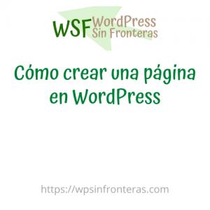 Cómo crear una página en WordPress