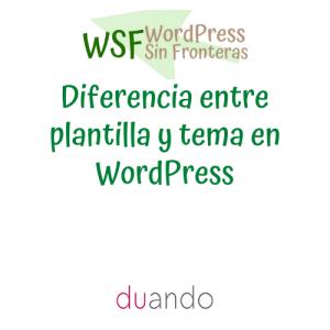 Diferencia entre plantilla y tema en WordPress