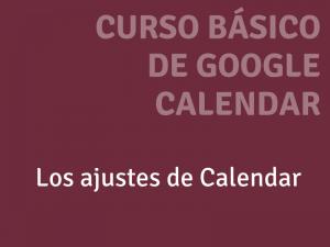Los ajustes en calendar