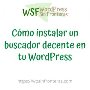 como instalar un buscador decente en tu wordpress