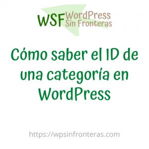 como saber el id de una categoria de wordpress