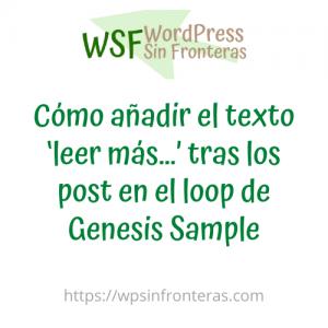 Cómo añadir el texto 'leer más…' tras los post en el loop de Genesis Sample