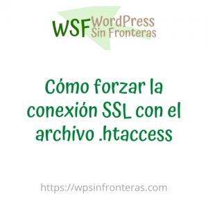 Cómo forzar la conexión SSL con el archivo .htaccess