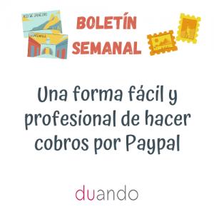 Una forma fácil y profesional de hacer cobros por Paypal