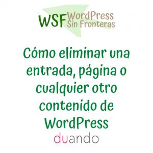 Cómo eliminar una entrada, página o cualquier otro contenido de WordPress