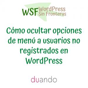 Cómo ocultar opciones de menú a usuarios no registrados en WordPress
