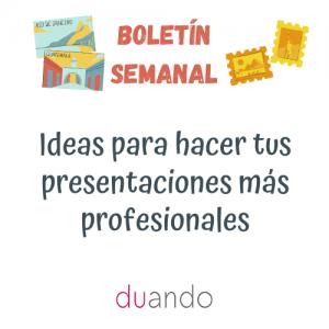 Ideas para hacer tus presentaciones más profesionales