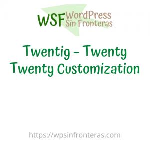 Twentig – Twenty Twenty Customization