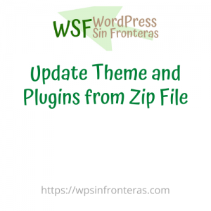 Update Theme and Plugins from Zip File