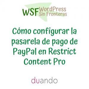 Cómo configurar la pasarela de pago de PayPal en Restrict Content Pro