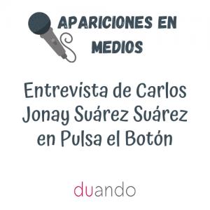 Entrevista de Carlos Jonay Suárez Suárez en Pulsa el Botón