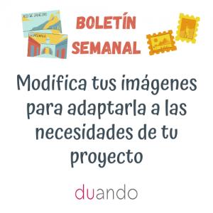 Modifica tus imágenes para adaptarla a las necesidades de tu proyecto