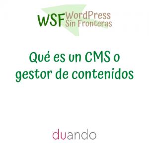 Qué es un CMS o gestor de contenidos