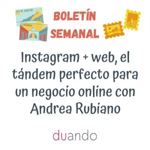 Instagram + web, el tándem perfecto para un negocio online con Andrea Rubiano