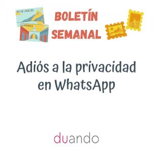 Adiós a la privacidad en WhatsApp
