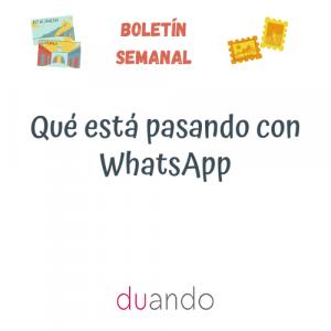 Qué está pasando con WhatsApp