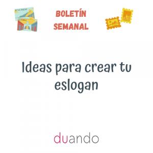 Ideas para crear tu eslogan