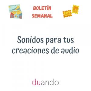 Sonidos para tus creaciones de audio